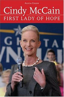 Cindy McCain: First Lady of Hope
