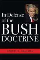 In Defense of the Bush Doctrine (Contemporary Issues in the Mid)